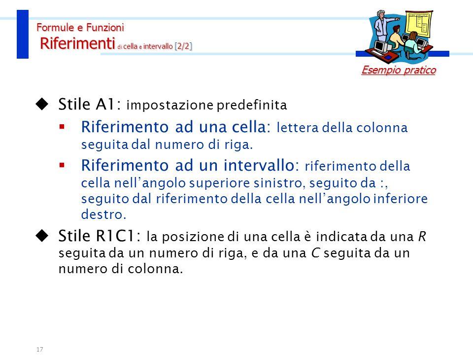 Formule e Funzioni Riferimenti di cella e intervallo [2/2]